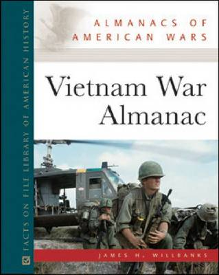 Vietnam War Almanac by James H. Willbanks