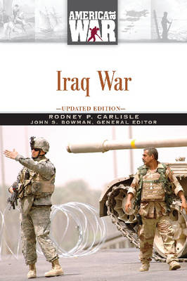 Iraq War by Rodney P. Carlisle