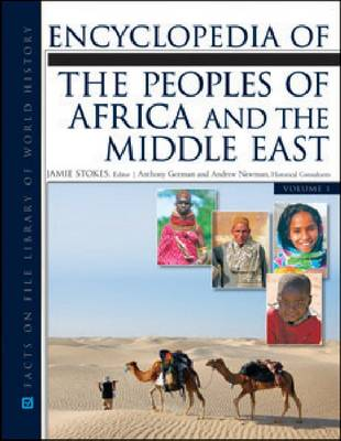 Encyclopedia of the Peoples of Africa and the Middle East by Jamie Stokes