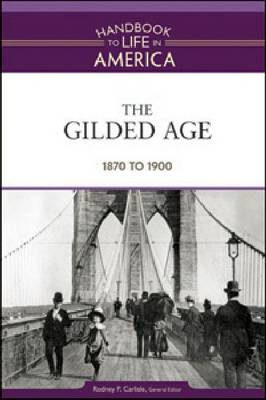 The Gilded Age 1870 to 1900 by Golson Books
