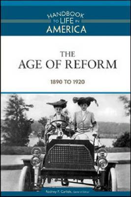 The Age of Reform 1890 to 1920 by Golson Books