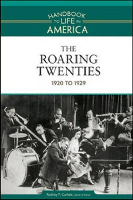 The Roaring Twenties 1920 to 1929 by Golson Books