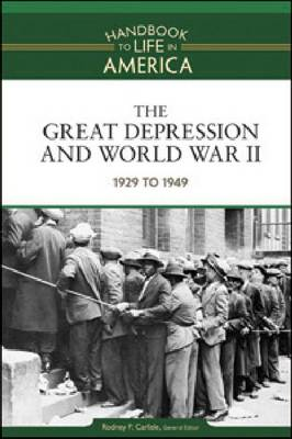 The Great Depression and World War II 1929 to 1949 by Golson Books