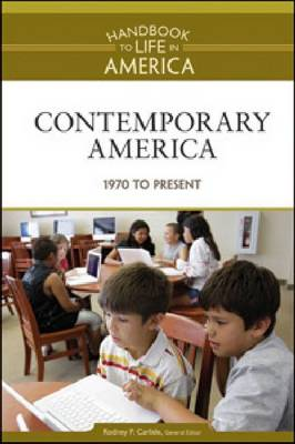 Contemporary America 1970 to Present by Golson Books