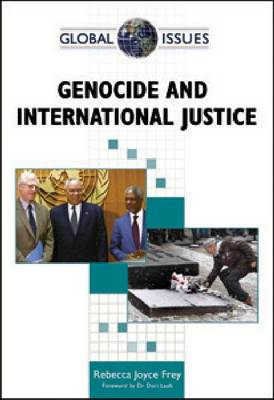 Genocide and International Justice by Rebecca Joyce Frey, Dori Laub