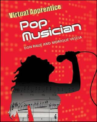 Pop Musician by Don Rauf, Monique Vescia