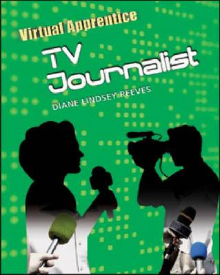 TV Journalist by Diane Lindsey Reeves