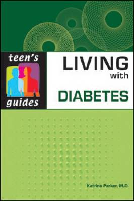 Living with Diabetes by Katrina Parker
