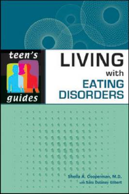 Living with Eating Disorders by Sheila Cooperman, Sara Dulaney Gilbert