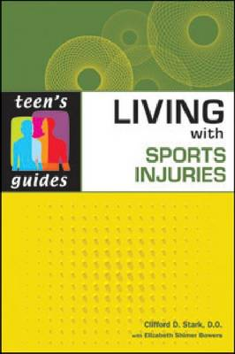 Living with Sports Injuries by Clifford D. Stark, Elizabeth Shimer Bowers