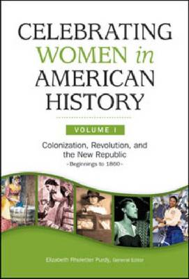Celebrating Women in American History by Elizabeth Rholetter Purdy