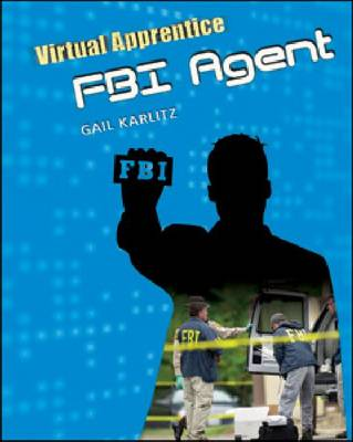 FBI Agent by Gail Karlitz