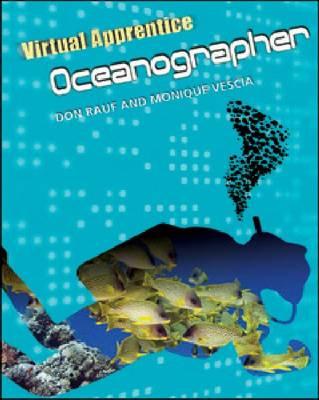 Oceanographer by Don Rauf, Monique Vescia