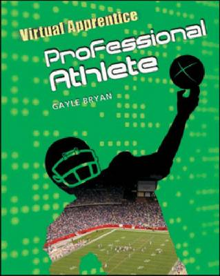 Professional Athlete by Gayle Bryan