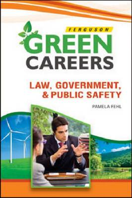 Law, Government & Public Safety by Pamela Fehl