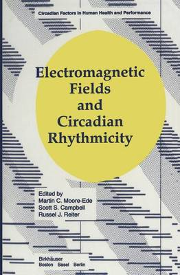 Electromagnetic Fields and Circadian Rhythmicity by Moore, Ede, Moore-Ede