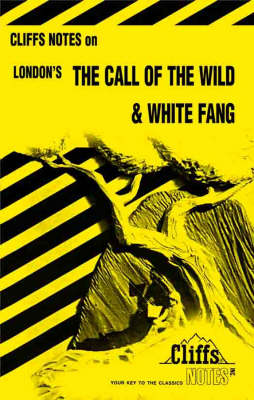 Notes on London's Call of the Wild and White Fang by Samuel J. Umland