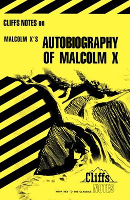 Notes on Malcolm X's Autobiography by Ray Shepard