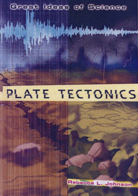 Plate Tectonics by Rebecca L Johnson