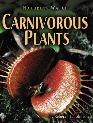Carnivorous Plants by Rebecca L Johnson