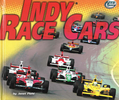 Indy Race Cars by Janet Piehl
