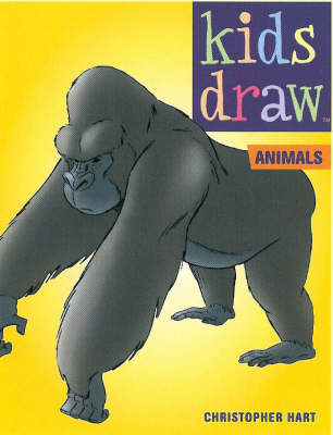 Kids Draw Animals by Chris Hart