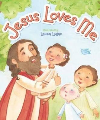 Jesus Loves Me by Laura Logan