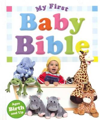 My First Baby Bible by Michelle Lee Wysocki