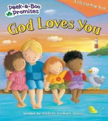 God Loves You by Michelle Medlock Adams