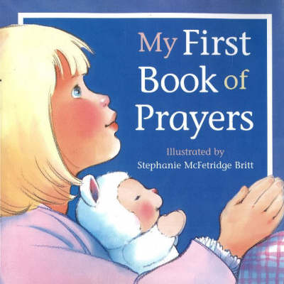 My First Book of Prayers by Elizabeth Bonner Kea