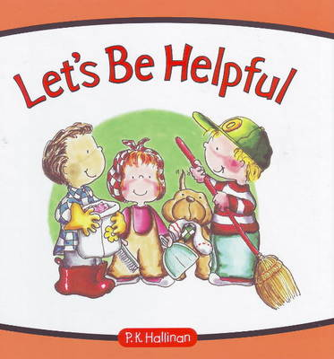 Let's be Helpful by P. K. Hallinan