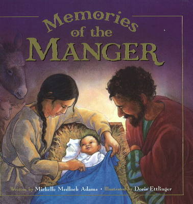 Memories of the Manger by Michelle Medlock Adams