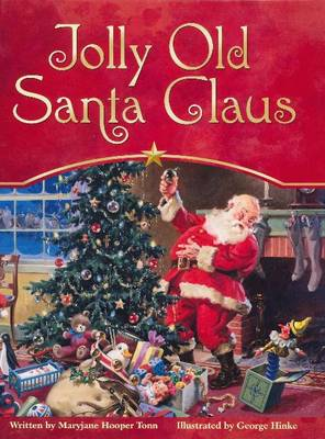 Jolly Old Santa Claus by Maryjane Hooper Tonn