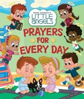 Prayers for Every Day by Little Angels