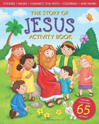 Story of Jesus Activity Book by Michelle Medlock Adams