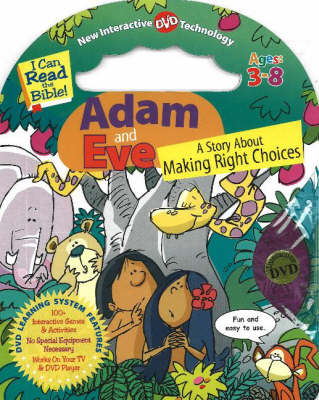 Adam and Eve A Story About Making Right Choices by Smart Kids Publishing