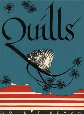 Quills by Loyd Tireman, Evelyn Yrisarri