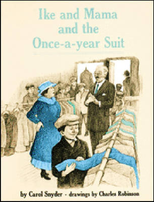 Ike and Mama and the Once a Year Suit by Carol Snyder