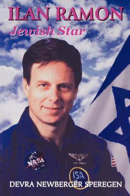 Ilan Ramon Jewish Star by Devra Newberger Speregen