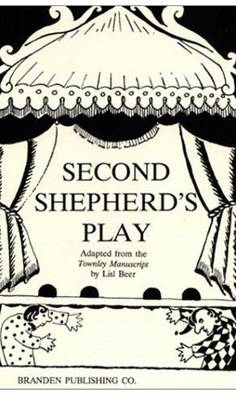 The Second Shepherd's Play by Lisl Beer