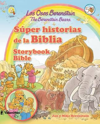 Los Osos Berenstain Super Historias de la Biblia / The Berenstain Bears Storybook Bible by Jan Berenstain, Michael Berenstain