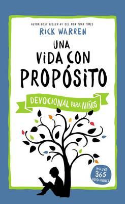 Una Vida Con Proposito - Devocional Para Ninos by Dr Rick Warren