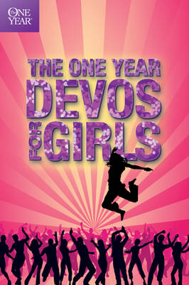 The One Year Book of Devotions for Girls by