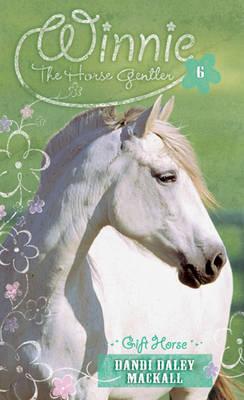 Gift Horse by Dandi Daley Mackall