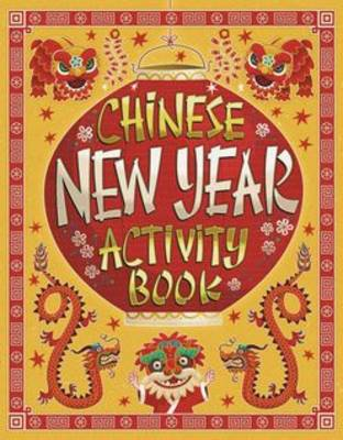 Chinese New Year Activity Book by Karl Jones