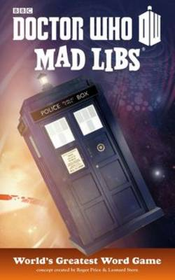 Doctor Who Mad Libs by Price Stern Sloan