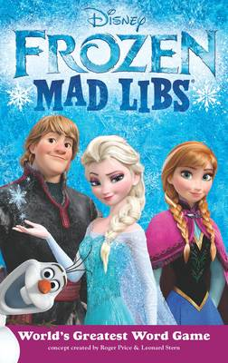 Frozen Mad Libs by Price Stern Sloan