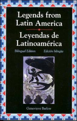 Legends from Latin America/Leyendas De Latino by McGraw-Hill
