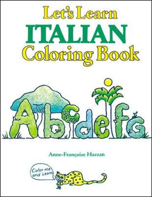 Lets Learn Italian Coloring Book by McGraw-Hill Education, Anne-Francoise Hazzan