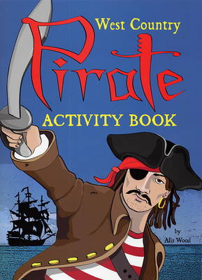 West Country Pirate Activity Book by Alix Wood